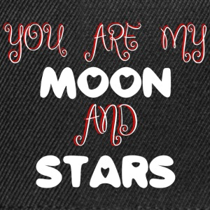 You are my Moon and Stars - Snapback Cap