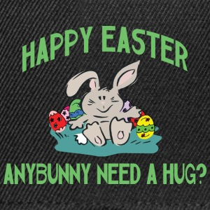 Happy Easter Any Bunny Need A Hug - Snapback Cap