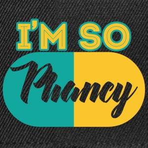 Pharmazie / Apotheker: I´m So Phancy - Snapback Cap