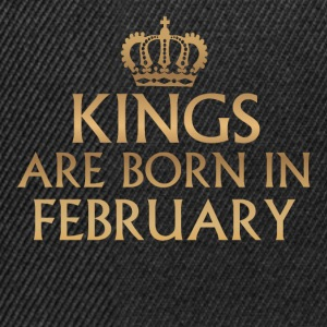 Kings are born in FEBRUARY - Snapback Cap