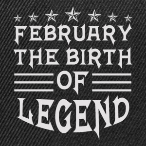 February the birth of Legend - Snapback Cap