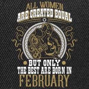 The best women are born in February - Snapback Cap