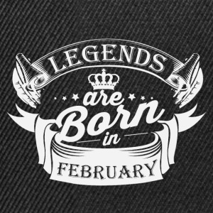 Legends are born in February - Snapback Cap