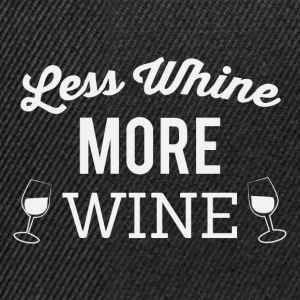 Less whine more wine - Snapback Cap