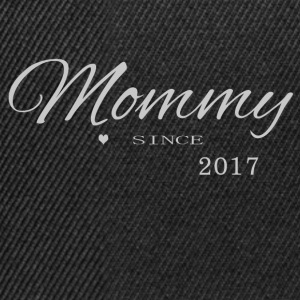 Mommy 2017 - Snapback Cap