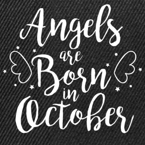 Angels are born in October - Snapback Cap