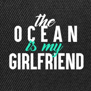 The Ocean is my GF - Surfing Passion - Snapback Cap