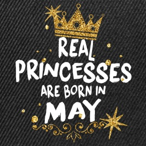 Real princesses are born in May! - Snapback Cap