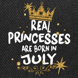 Real princesses are born in July! - Snapback Cap