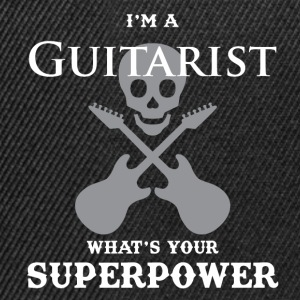 I'm a guitarist and what are your super powers ?! - Snapback Cap