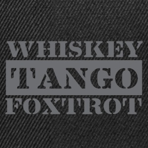 Dance tango, drink whiskey, dance Foxtrot - Snapback Cap