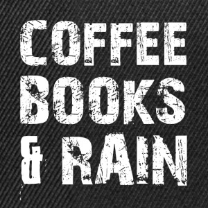 Coffee, books and rainy weather - Snapback Cap