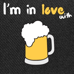 I m in love with beer - Snapback Cap