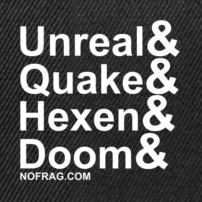 Unreal&Quake&Hexen&Doom