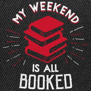 My Weekend is booked - Snapback Cap