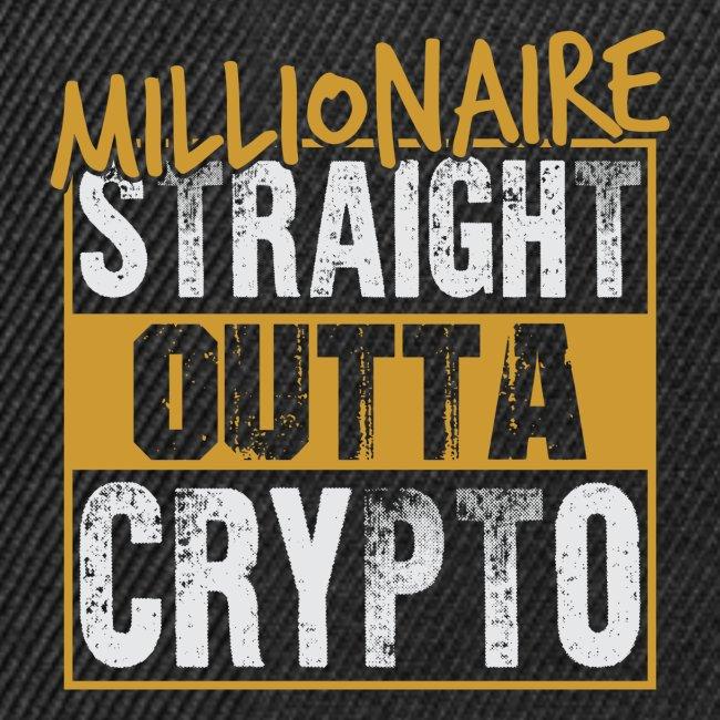 Millionaire Straight Outta Crypto