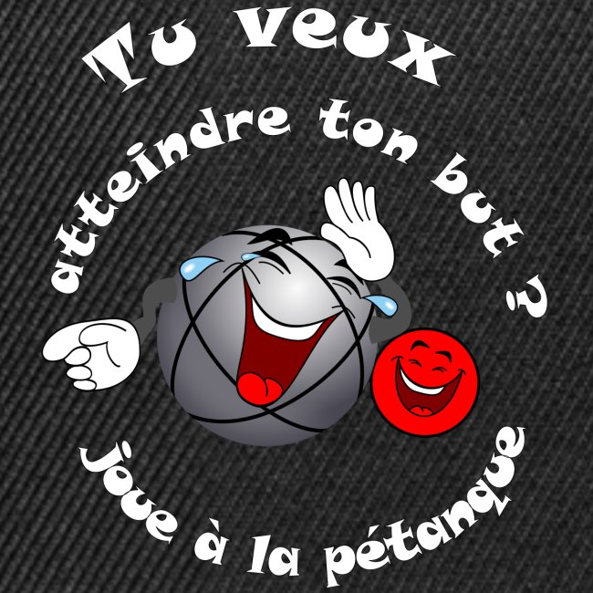 tee shirt petanque humour atteint ton but FS
