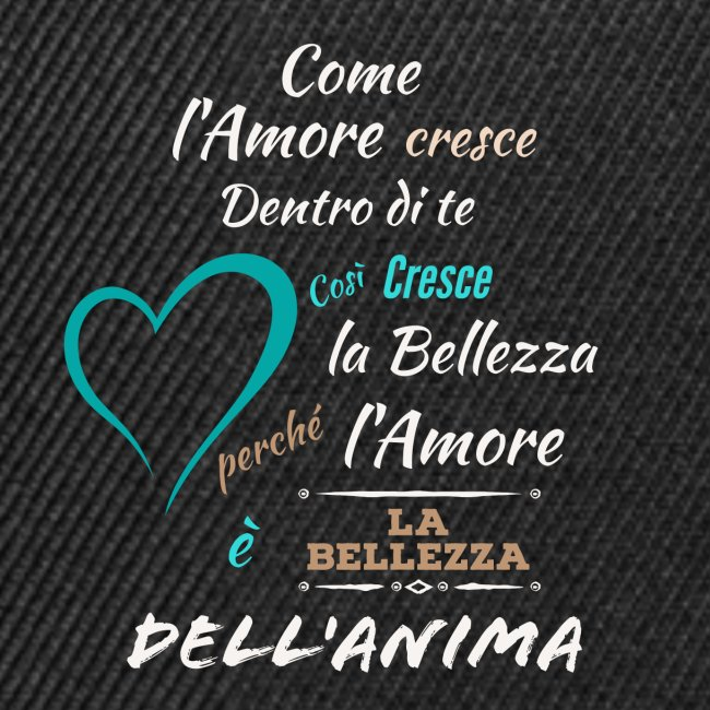 L'amore è la bellezza dell'anima