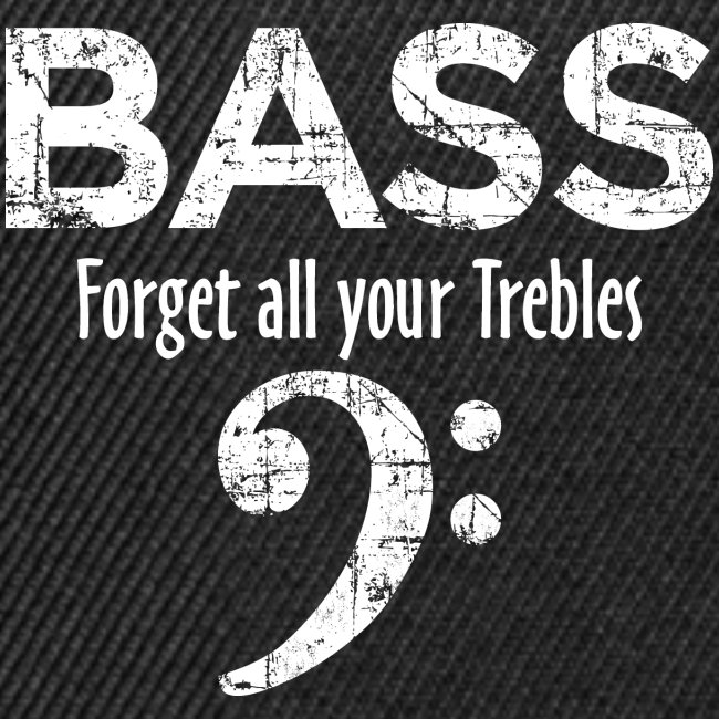 BASS Forget all your trebles (Vintage/Weiß)