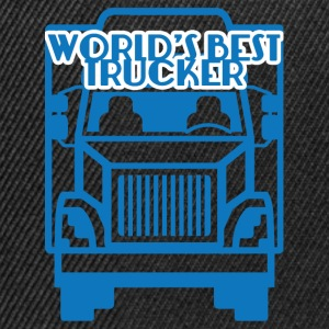 Trucker / Truck Driver: World's Best Trucker - Snapback Cap