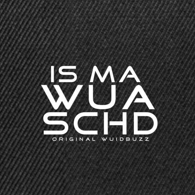 WUIDBUZZ | Is ma wuaschd | Unisex