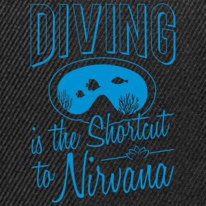 Diving is the shortcut to Nirvana - Snapback Cap