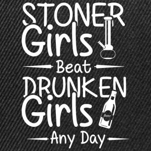 Stoner grils beat druken girls any day - Snapback Cap