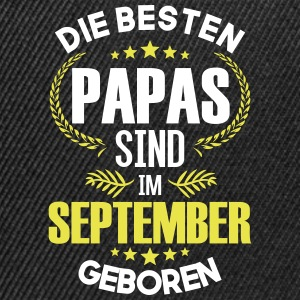 The best dads are born in September - Snapback Cap