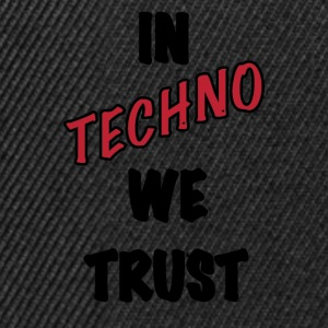 IN TECHNO WE TRUST - Snapback Cap