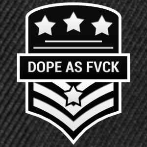 Dope As Fvck - Snapback Cap