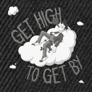 Get high to get by - Snapback Cap
