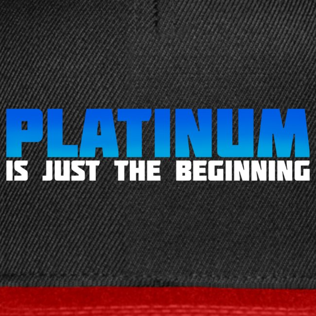 Platinum is just the beginning