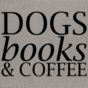 Dogs Books and Coffee - Snapback Cap