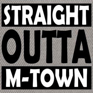 Straight Outta M-Town - Snapback Cap