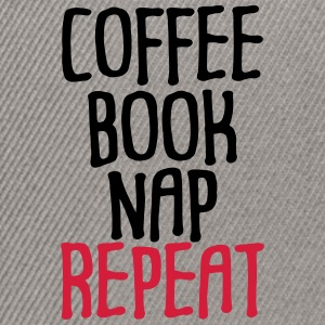 Coffee Book Nap Repeat Humor - Snapback Cap