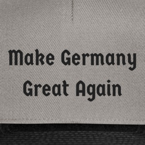 Make_Germany_Great_Again - Snapback Cap