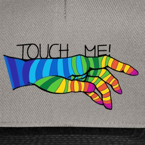 TOUCH ME! - Snapback Cap