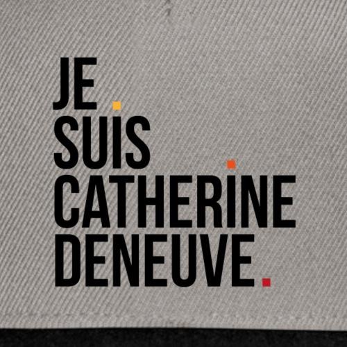 Je suis Catherine Deneuve, black version - Snapback Cap