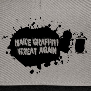 MAKE GRAFITTI GREAT AGAIN - Snapback Cap