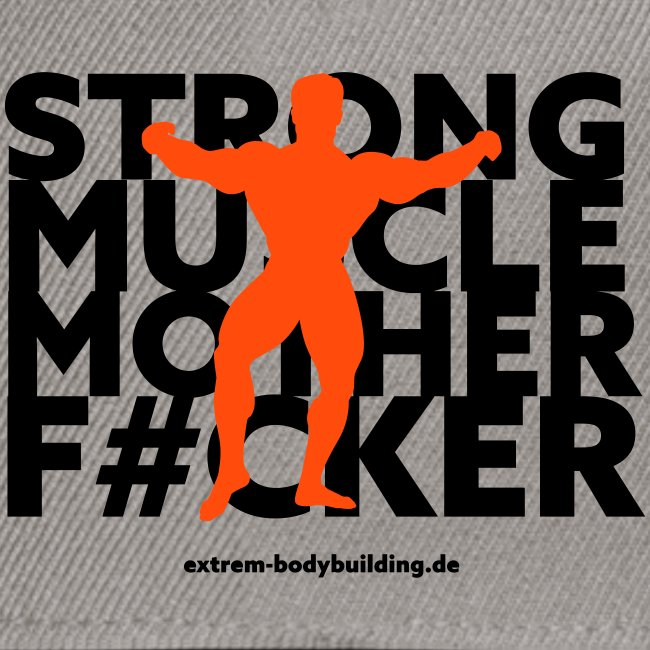 Stron Muscle Mother F#cker