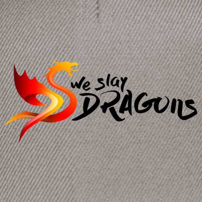 Slay Dragons - vankityrmät Dragons