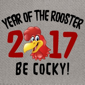 Funny 2017 Year of The Rooster - Be Cocky Gift - Snapback Cap
