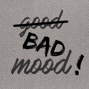 Bad mood! - Snapback Cap