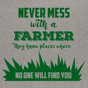 Farmer / Farmer / Farmer: Never mess with a Farme - Snapback Cap