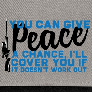 Military / Soldiers: You Can Give Peace A Chance, - Snapback Cap