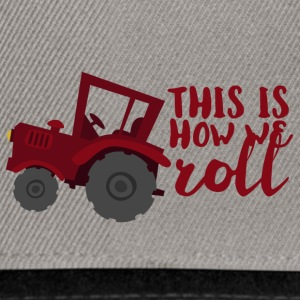 Farmer / Farmer / Farmer: This is how we roll - Snapback Cap