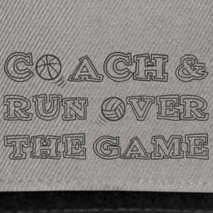 Coach / tränare: Coach & Run Over The Game - Snapbackkeps