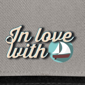 In love with boats - Casquette snapback