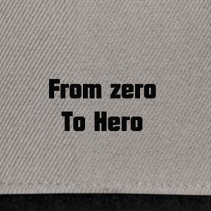 from zero to hero - Snapback Cap