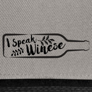 For wine lovers: I speak Winese - Snapback Cap